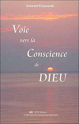 9782951836143: Voie de la Conscience de Dieu (French Edition)