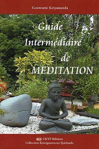 9782951836181: Guide Intermédiaire de Méditation
