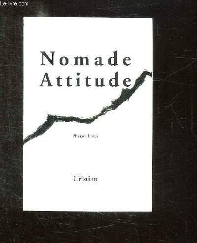 9782951839625: Nomade attitude : Phrases libres