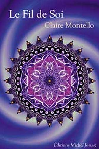 FIL DE SOI -LE-: MONTELLO CLAIRE
