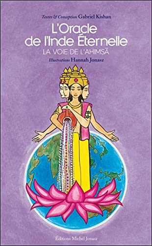 9782951847484: Oracle de l'Inde Eternelle - La voie de l'Ahimsa - Coffret livre + cartes