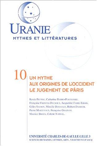 9782951848207: Un mythe aux origines de l'Occident : le jugement de Pâris : Actes des journées d'études des 13 et 14 novembre 1998