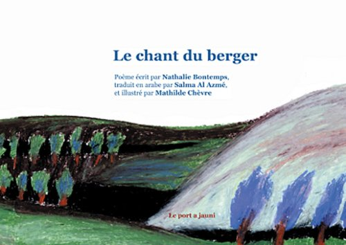 9782951855250: Le chant du berger (French Edition)