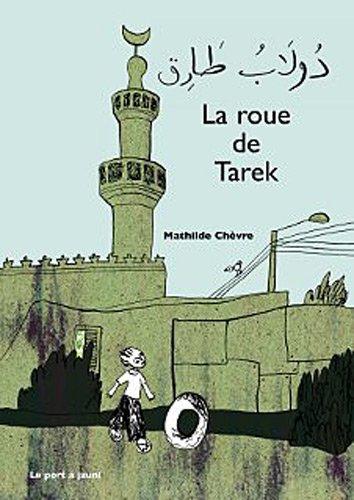 9782951855298: La Roue de Tarek