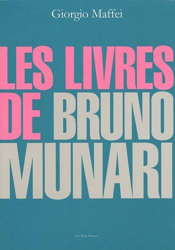 9782951863958: Les livres de Bruno Munari