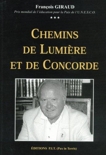9782951875302: Chemins de Lumiere et de Concorde