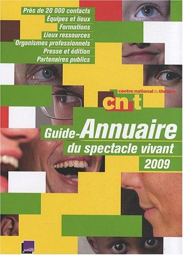 9782951876828: Guide-Annuaire du spectacle vivant