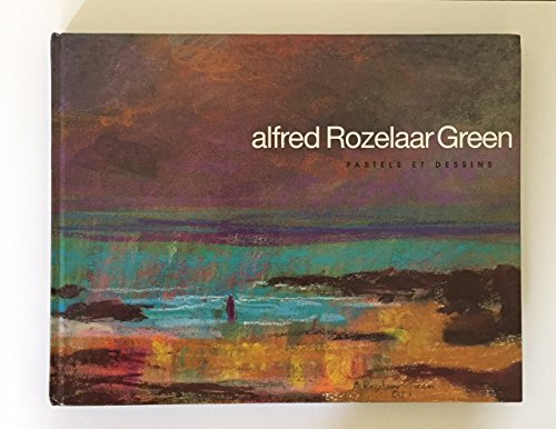 Alfred Rozelaar Green Pastels Et Dessins: Green, Alfred Rozelaar