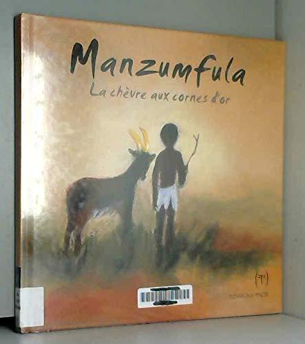 9782951898813: manzumfula, la chèvre aux cornes d'or