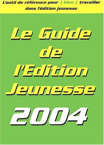 9782951898912: Le guide de l'édition jeunesse