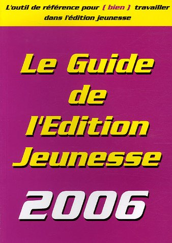 9782951898936: Le Guide de l'Edition Jeunesse