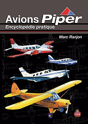9782951901919: Avions Piper encyclopédie pratique