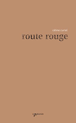 9782951906341: Route rouge (French Edition)