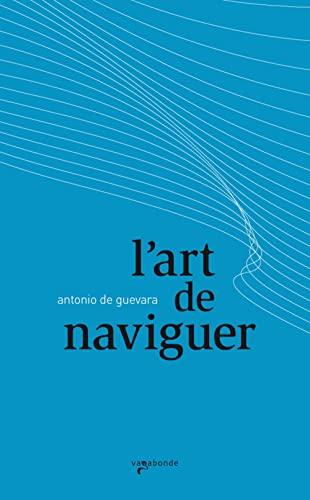 9782951906389: L'art de naviguer