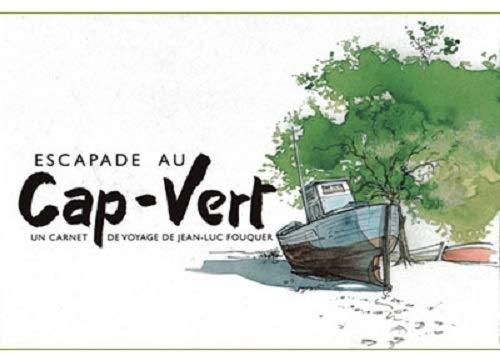 9782951912861: Escapade au Cap-Vert