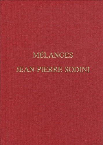 9782951919877: Mélanges Jean-Pierre Sodini