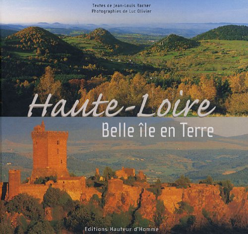 Haute-Loire : Belle ?le en Terre: Luc Olivier, Jean-Louis