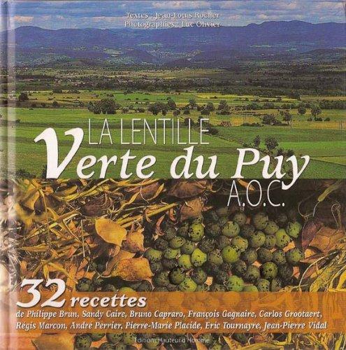 La lentille verte du Puy: Jean-Louis Rocher, Luc