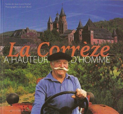 La Corrèze à hauteur d'homme: Jean-Louis Rocher, Luc