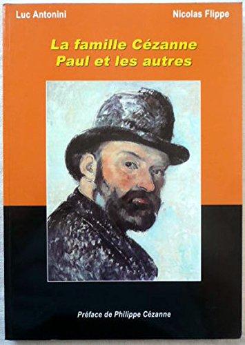 9782951922525: La famille Cézanne, Paul et les autres