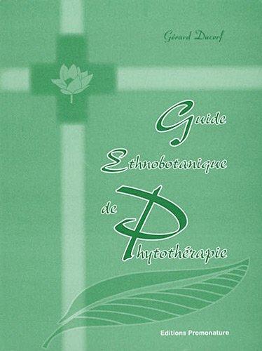 9782951925830: Guide ethnobotanique de phytothérapie