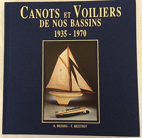 9782951928602: Canots et voiliers de nos bassins : La production française, 1935-1970