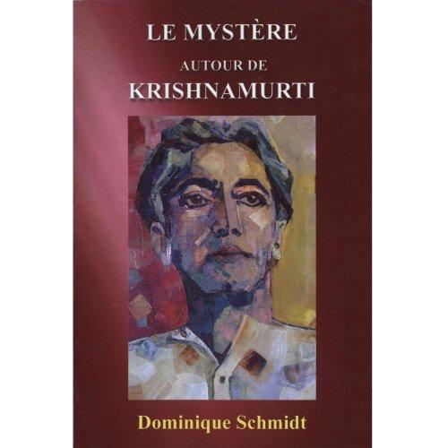 9782951932548: Le mystère autour de Krishnamurti
