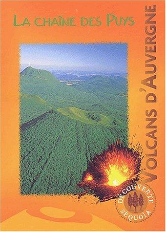 9782951941724: Volcans d'Auvergne : La cha�ne des Puys