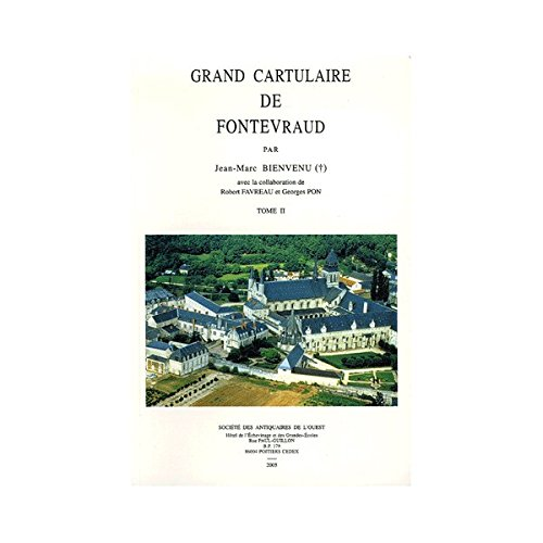 9782951944190: Grand cartulaire de Fontevraud : Tome 2