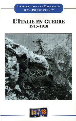 9782951953956: L'Italie en guerre 1915-1918