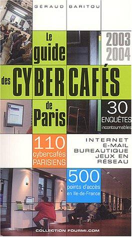 9782951957107: Le guide des cybercaf�s de Paris