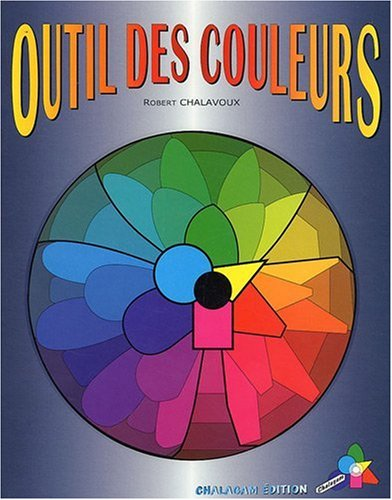 9782951960718: Outils des couleurs (French Edition)