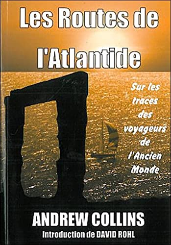 Les Routes de l'Atlantide (French Edition) (2951978421) by collectif