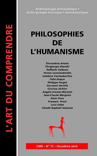 9782951982031: Philosophies de l'humanisme