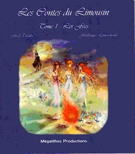 9782951982758: Contes du Limousin T01 les Fees (French Edition)