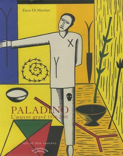 9782951985803: Mimmo Paladino : L'oeuvre grav� 1974-2001 (Art of this century)