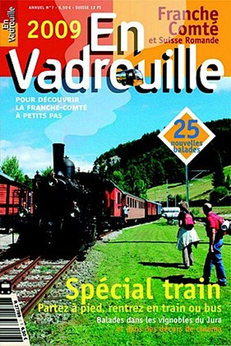 9782951985964: **en Vadrouille N 07 - 2009 Special Train (French Edition)