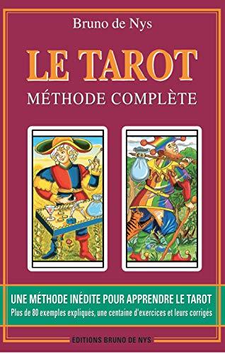 TAROT (LE): METHODE COMPLETE: DE NYS, BRUNO