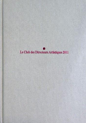 9782952001991: Le Club des directeurs artistiques 2011, 43e compétition.
