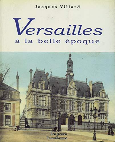 9782952009133: VERSAILLES � la BELLE �POQUE