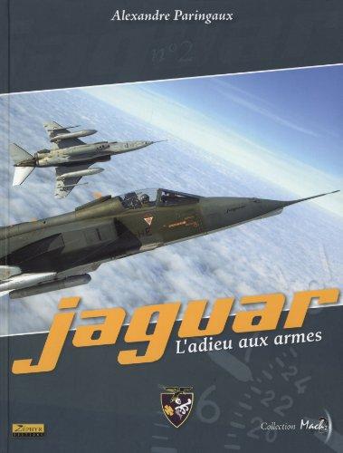 Jaguar: l'adieu aux armes: Paringaux, Alexandre