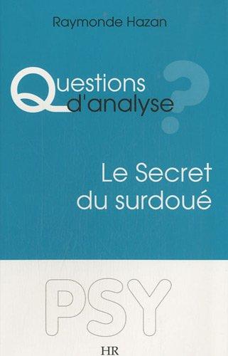 9782952024839: Questions d'Analyse ? Le Secret du Surdoué