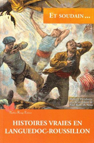 9782952026123: Histoires Vraies en Languedoc-Roussillon (French Edition)
