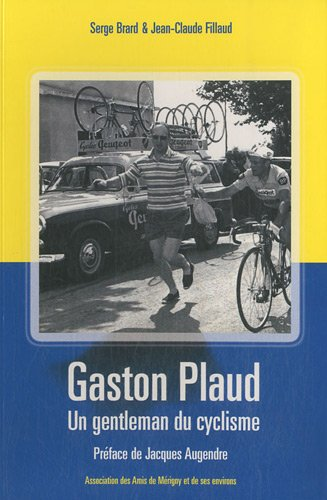 9782952027120: Gaston Plaud : Un gentleman du cyclisme