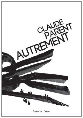 9782952027960: Claude Parent autrement