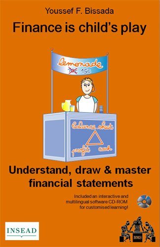 9782952028219: Finance is child's play : understand, draw & master financial statements