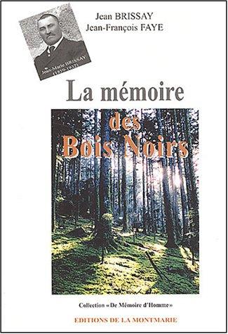 9782952031639: La mémoire des Bois Noirs
