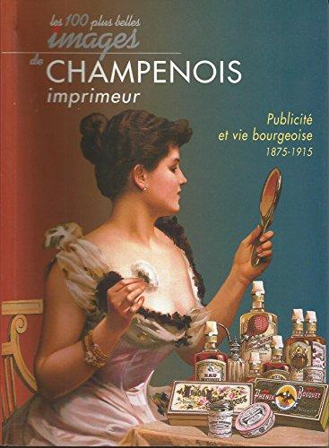 9782952035149: Champenois Imprimeur les 100 Plus Belles Images