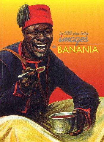 LES 100 PLUS BELLES IMAGES DE BANANIA: BORDET, DANIEL