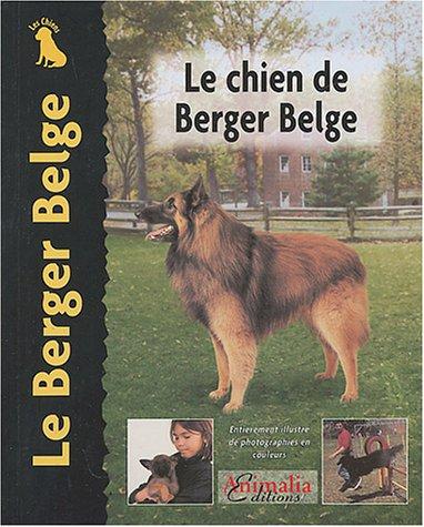 Le Chien de Berger Belge: Robert Pollet